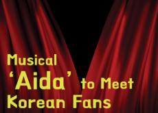 Musical 'Aida' to Meet Korean Fans - Entertainment